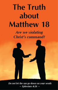 The Truth about Matthew 18